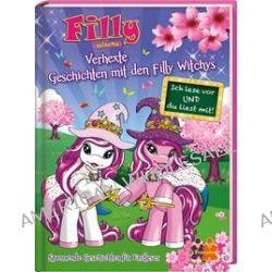 Bücher: Filly Witchy. Verhexte Geschichten mit den Filly Witchys  von Ulla Nedebock,Judith Hüller