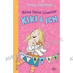 Bücher: Meine kleine Schwester Kiki und ich  von Jenny Valentine