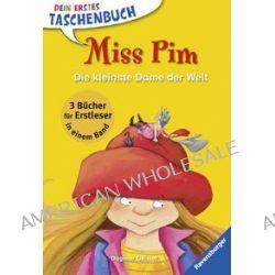 Bücher: Miss Pim. Die kleinste Dame der Welt  von Dagmar Geisler