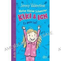 Bücher: Meine kleine Schwester Kiki und ich Es geht los!  von Jenny Valentine