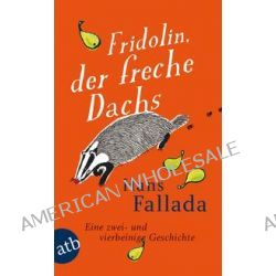 Bücher: Fridolin, der freche Dachs  von Hans Fallada