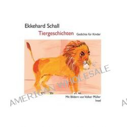 Bücher: Tiergeschichten  von Ekkehard Schall