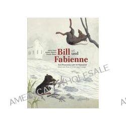 Bücher: Bill und Fabienne / Bill et Fabienne  von Karolin Weber,Lorenz Pauli