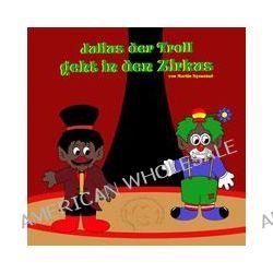Bücher: Julius der Troll geht in den Zirkus  von Martin Nyenstad