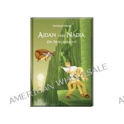 Bücher: Aidan und Nadia 2  von Christoph Stangl