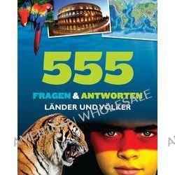 Bücher: Länder und Völker. 555 Fragen & Antworten  von John Farndon