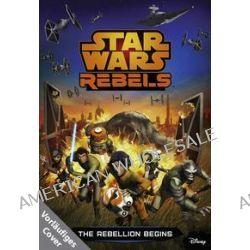 Bücher: Star Wars Rebels  von Michael Kogge