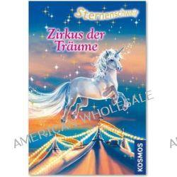 Bücher: Sternenschweif 37. Zirkus der Träume  von Linda Chapman