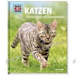 Bücher: Was ist was Bd. 059: Katzen. Flinke Jäger auf Samtpfoten  von Jutta Aurahs