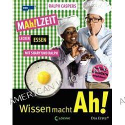 Bücher: MAh!LZEIT - Lecker essen mit Shary und Ralph  von Ralph Caspers