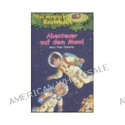 Bücher: Das magische Baumhaus 08. Abenteuer auf dem Mond  von Mary Pope Osborne