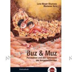 Bücher: Buz & Muz  von Lene Mayer-Skumanz
