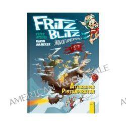 Bücher: Fritz Blitz - Attacke der Pistenpiraten  von Fritz Strobl,Karin Ammerer