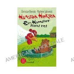 Bücher: Hamster Hektor - Ein Hamster sieht rot  von Marlene Jablonski,Christian Bieniek