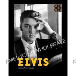 Elvis, One on One by Alfred Wertheimer, 9781608871025.