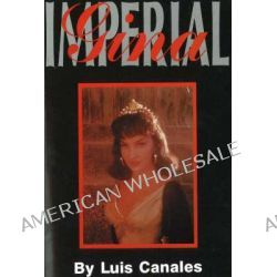 Imperial Gina, The Strictly Unauthorized Biography of Gina Lollobrigida by Luis Canales, 9780828321501.