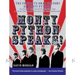 Monty Python Speaks!, The Complete Oral History Of Monty Python by David Morgan, 9780380804795.