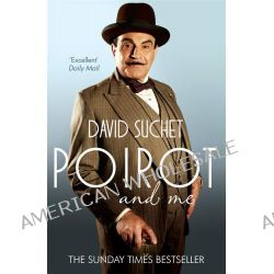 Poirot and Me by David Suchet, 9780755364220.