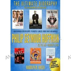 Philip Seymour Hoffman, Academy Award Winning Actor for Capote, and Star of Flawless, the Master, Boogie Nights and Magn