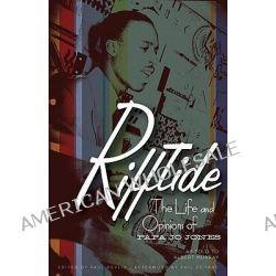 Rifftide, The Life and Opinions of Papa Jo Jones by Papa Jo Jones, 9780816673001.