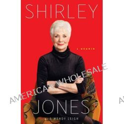 Shirley Jones, A Memoir by Shirley Jones, 9781476725956.