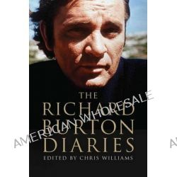 The Richard Burton Diaries by Richard Burton, 9780300180107.
