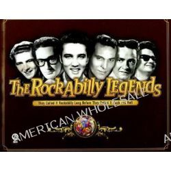 The Rockabilly Legends, They Called it Rockabilly Long Before They Called it Rock and Roll by Jerry Naylor, 9781423420422.