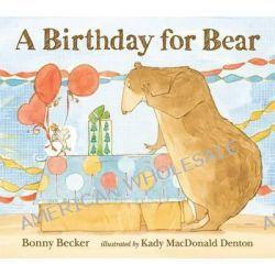 A Birthday for Bear by Bonny Becker, 9781406345391.