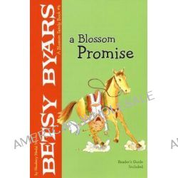 A Blossom Promise by Betsy Cromer Byars, 9780823421473.