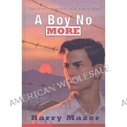 A Boy No More by Harry Mazer, 9780756981129.