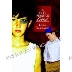 A Boy Named Gene by Louis F. Newcomb, 9780595363308.