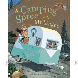 A Camping Spree with Mr Magee, Mr. McGee by Dusen van, 9780811836036.