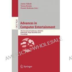 Advances in Computer Entertainment, 9th International Conference, ACE 2012, Kathmandu, Nepal, November 3-5 2012 : Proceedings by Anton Nijholt, 9783642342912.