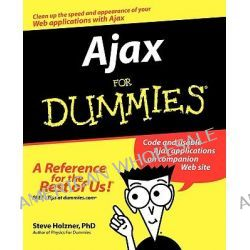 Ajax For Dummies by Steven Holzner, 9780471785972.