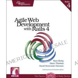Agile Web Development with Rails 4 by Sam Ruby, 9781937785567.