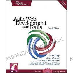 Agile Web Development with Rails, PRAGMATIC BOOKSHELF by Sam Ruby, 9781934356548.