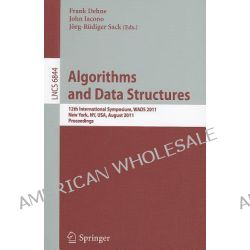 Algorithms and Data Structures, 12th International Symposium, WADS 2011, New York, NY, USA, August 15-17, 2011, Proceedings by Frank Dehne, 9783642222993.