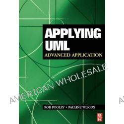 Applying UML, Advanced Applications by Rob Pooley, 9780750656832.