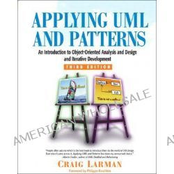 Applying UML and Patterns, An Introduction to Object-Oriented Analysis and Design and Iterative Development by Craig Larman, 9780131489066.