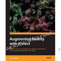 Augmented Reality with Kinect by Rui Wang, 9781849694384.