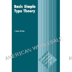 Basic Simple Type Theory by J. Roger Hindley, 9780521465182.