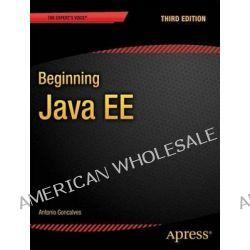 Beginning Java EE 7 by Antonio Goncalves, 9781430246268.