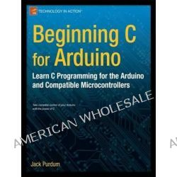 The Absolute Beginner's Guide to Arduino