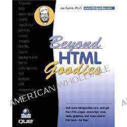 Beyond HTML Goodies by Joe Burns, 9780789727800.