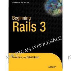 Beginning Rails 3, APRESS by Rida Al Barazi, 9781430224334.