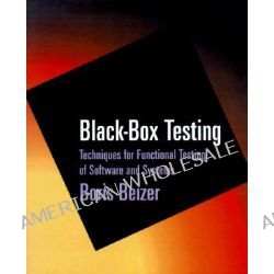 Black Box Testing, Techniques for Functional Testing of Software and Systems by Boris Beizer, 9780471120940.