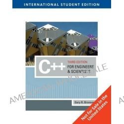 C++ for Engineers and Scientists by Gary Bronson, 9781439039502.