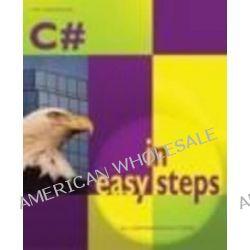 C# in Easy Steps, In Easy Steps Ser. by Tim Anderson, 9781840781502.