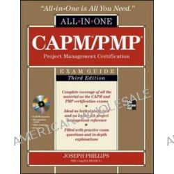 CAPM/PMP Project Management Certification All-in-one Exam Guide, All-In-One by Joseph Phillips, 9780071776042.