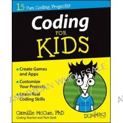 Coding For Kids For Dummies by Camille McCue, 9781118940327.